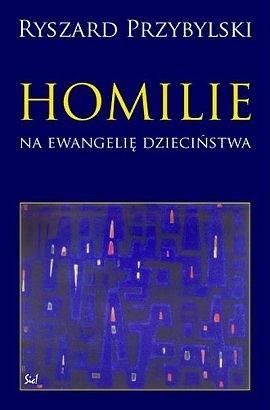Okładka książki Homilie na ewangelie dzieciństwa