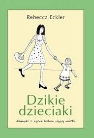 Okładka książki Dzikie dzieciaki