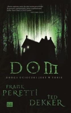 Okładka książki Dom. Droga ucieczki jest w Tobie