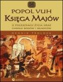 Okładka książki Popol Vuh. Księga Majów o początkach życia oraz chwale bogów i władców
