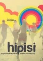 Hipisi. W poszukiwaniu ziemi obiecanej