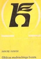Oblicza studenckiego buntu : Francja 1968