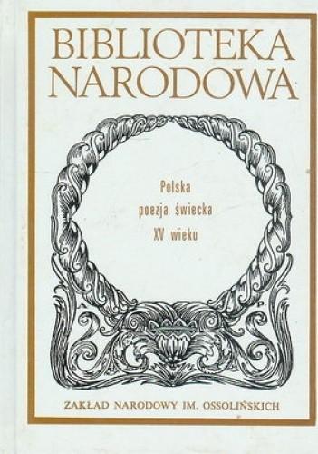 Okładka książki Polska poezja świecka XV wieku