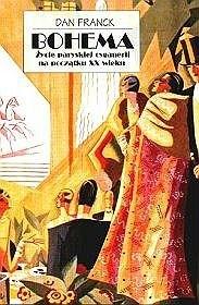 Okładka książki Bohema. Życie paryskiej cyganerii na początku XX wieku