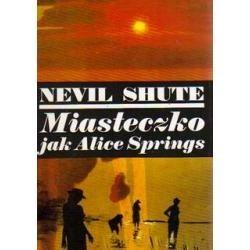 Okładka książki Miasteczko  jak Alice Springs