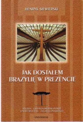 Okładka książki Jak dostałem Brazylię w prezencie