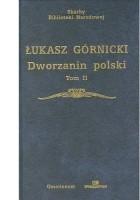 Dworzanin polski. Tom II