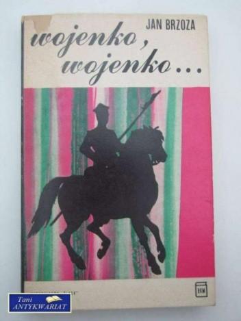 Okładka książki Wojenko, wojenko...