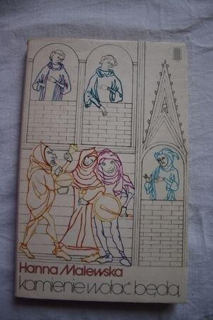 Okładka książki Kamienie wołać będą : powieść z XIII wieku