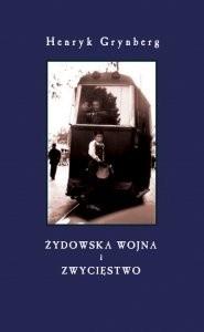 Okładka książki Żydowska wojna i Zwycięstwo