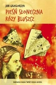 Okładka książki Pieśń słoneczna Róży Bluszcz