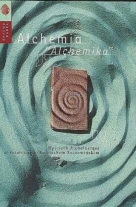 """Okładka książki Alchemia """"Alchemika"""""""