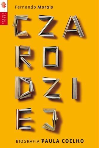 Okładka książki Czarodziej. Biografia Paula Coelho