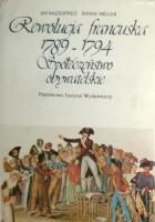 Rewolucja francuska 1789-1794. Społeczeństwo obywatelskie