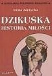 Okładka książki Dzikuska. Historia miłości