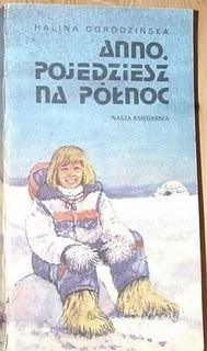 Okładka książki Anno, pojedziesz na Północ