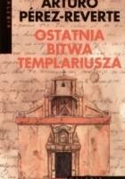 Ostatnia bitwa templariusza