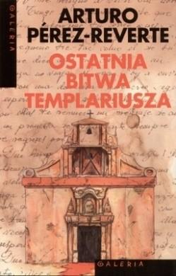 Okładka książki Ostatnia bitwa templariusza