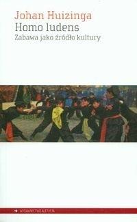 Okładka książki Homo ludens. Zabawa jako źródło kultury