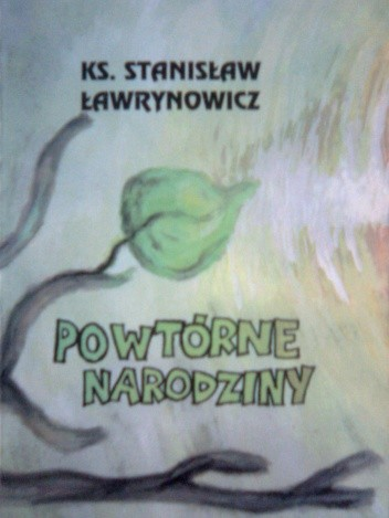 Okładka książki Powtórne narodziny