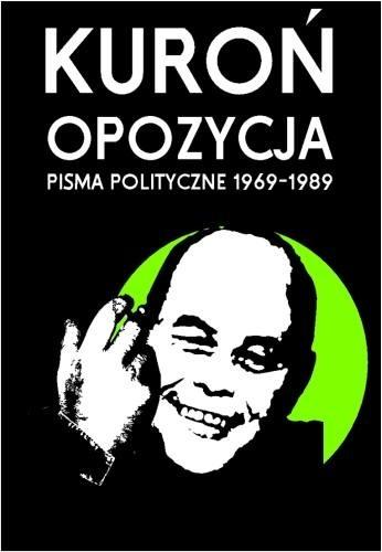 Okładka książki Opozycja. Pisma polityczne 1969-1989