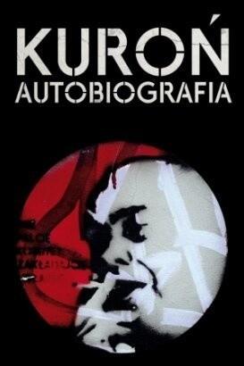Okładka książki Kuroń. Autobiografia