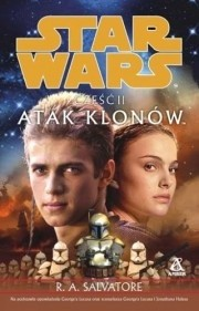 Okładka książki Gwiezdne wojny. Część II: Atak Klonów