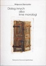 Okładka książki Dialog innych albo inne monologi