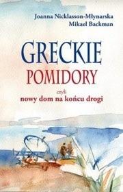 Okładka książki Greckie pomidory, czyli nowy dom na końcu drogi