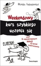 Okładka książki Weekendowy kurs szybkiego uczenia się