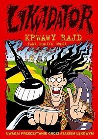 Okładka książki Likwidator: Krwawy rajd