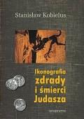 Okładka książki Ikonografia zdrady i śmierci Judasza