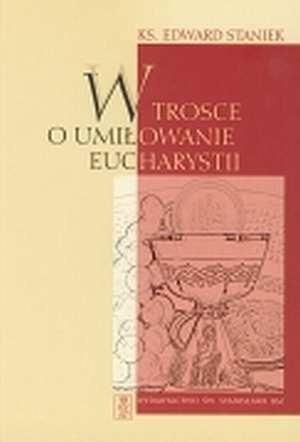 Okładka książki W trosce o umiłowanie Eucharystii