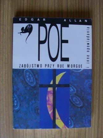 Okładka książki Zabójstwo przy Rue Morgue i inne opowiadania
