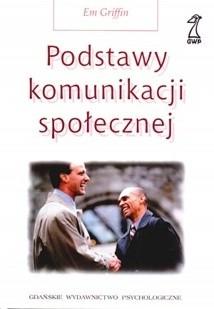 Okładka książki Podstawy komunikacji społecznej