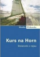 Kurs na Horn: Dziennik z rejsu