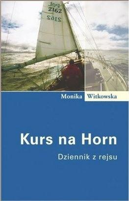Okładka książki Kurs na Horn: Dziennik z rejsu