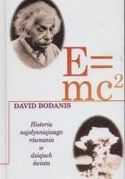 E=mc2: Historia najsłynniejszego równania