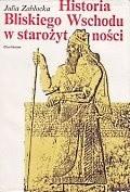 Okładka książki Historia Bliskiego Wschodu w starożytności (Od poczatków osadnictwa do podboju perskiego)
