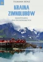 Kraina zimnolubów: Skandynawia dla początkujących