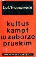 Okładka książki Kulturkampf w zaborze pruskim