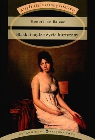 Okładka książki Blaski i nędze życia kurtyzany