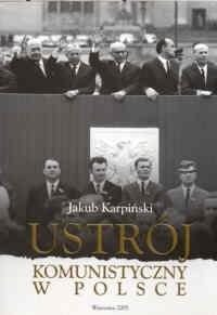 Okładka książki Ustrój komunistyczny w Polsce