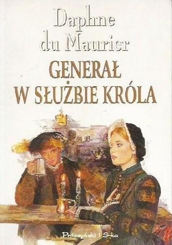 Okładka książki Generał w służbie króla