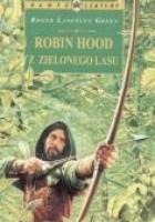 Robin Hood z zielonego lasu