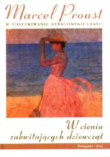 Okładka książki W cieniu zakwitających dziewcząt