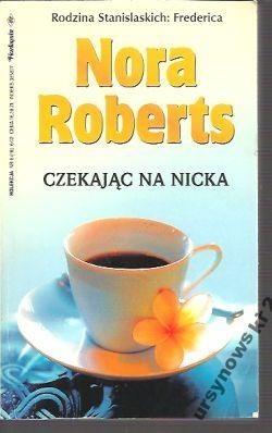 Czekając na Nicka - Nora Roberts