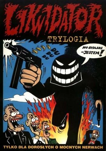 Okładka książki Likwidator: Trylogia