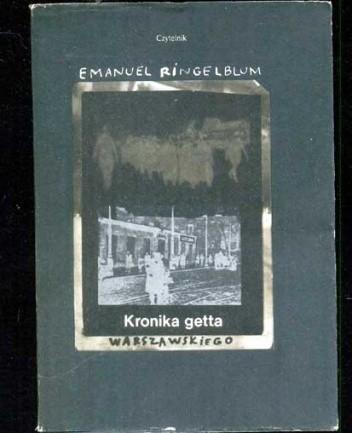 Okładka książki Kronika getta warszawskiego. Wrzesień 1939 - styczeń 1943
