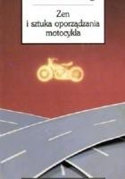 Zen i sztuka oporządzania motocykla